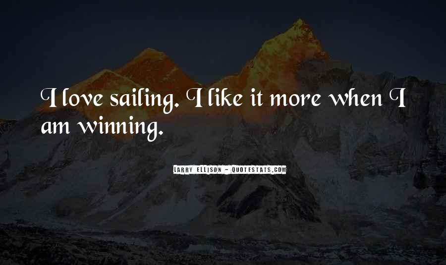 Quotes About Sailing And Love #748209