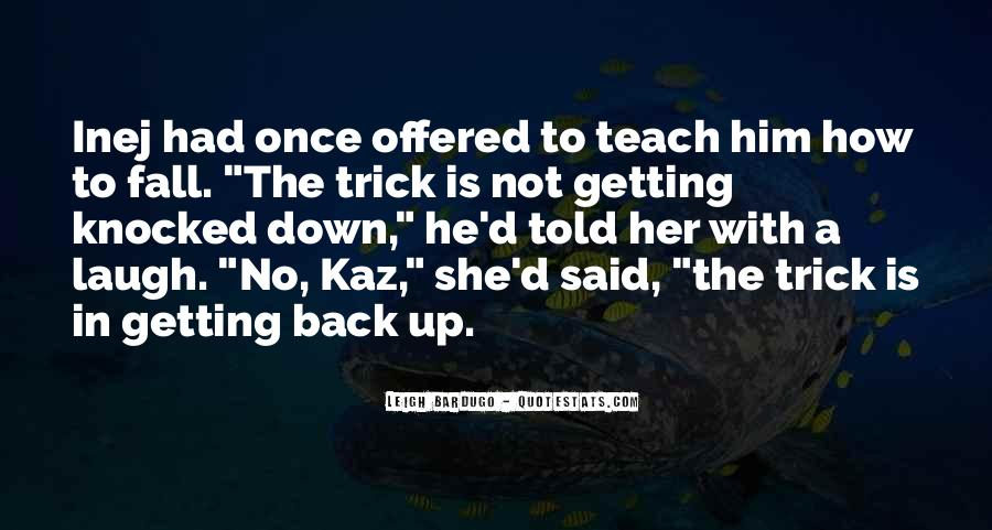 Quotes About Getting Back Up When You Fall #285464