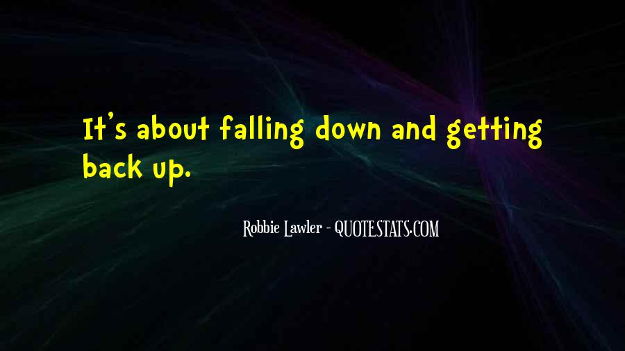 Quotes About Getting Back Up When You Fall #909963