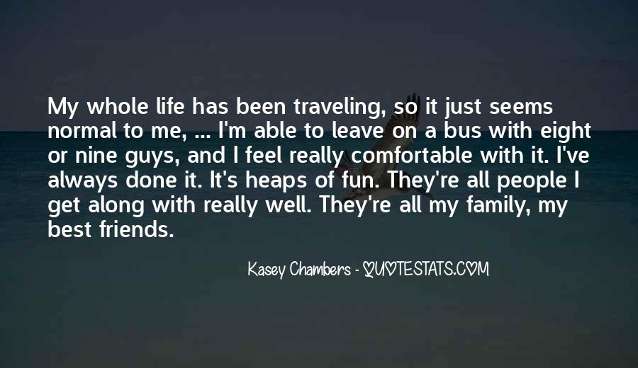 Quotes About Traveling With Friends #482603