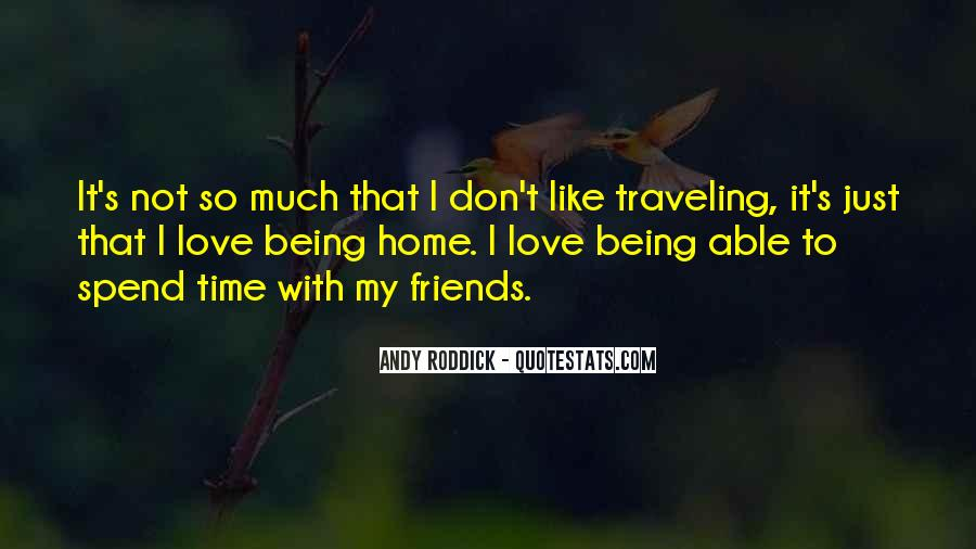 Quotes About Traveling With Friends #647528