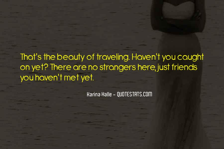 Quotes About Traveling With Friends #767878