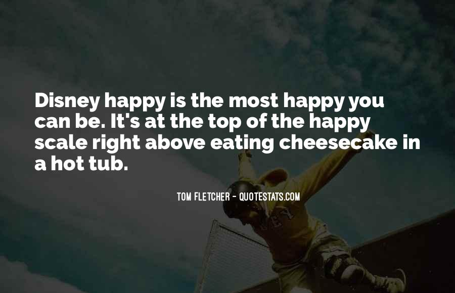 Quotes About Eating Cheesecake #47532