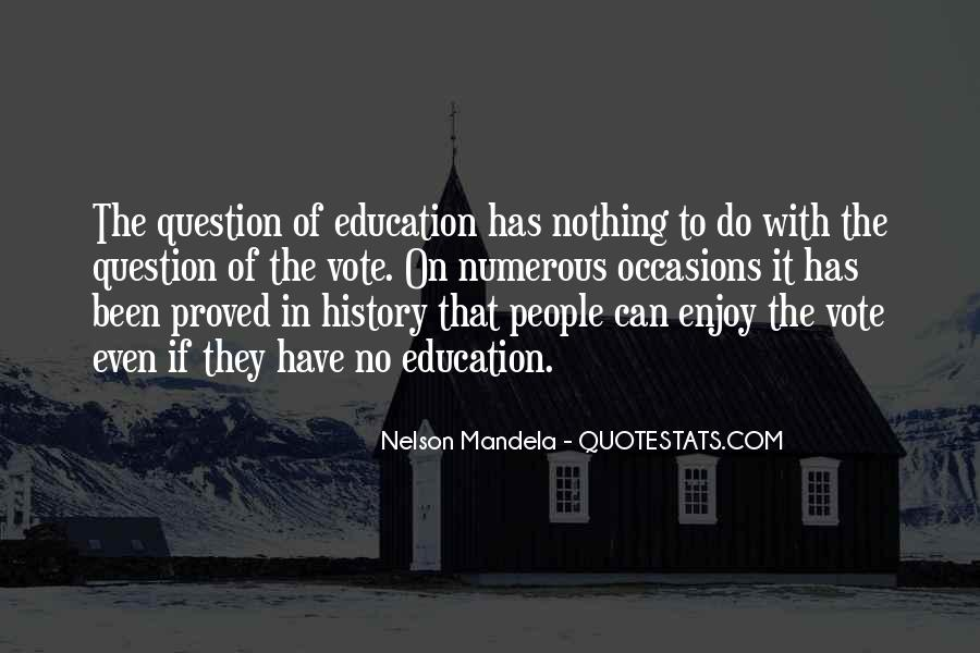 Quotes About Education By Nelson Mandela #741010