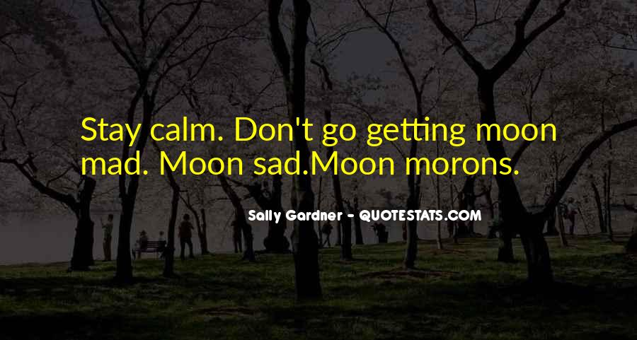 Quotes About Sad Moon #1145583