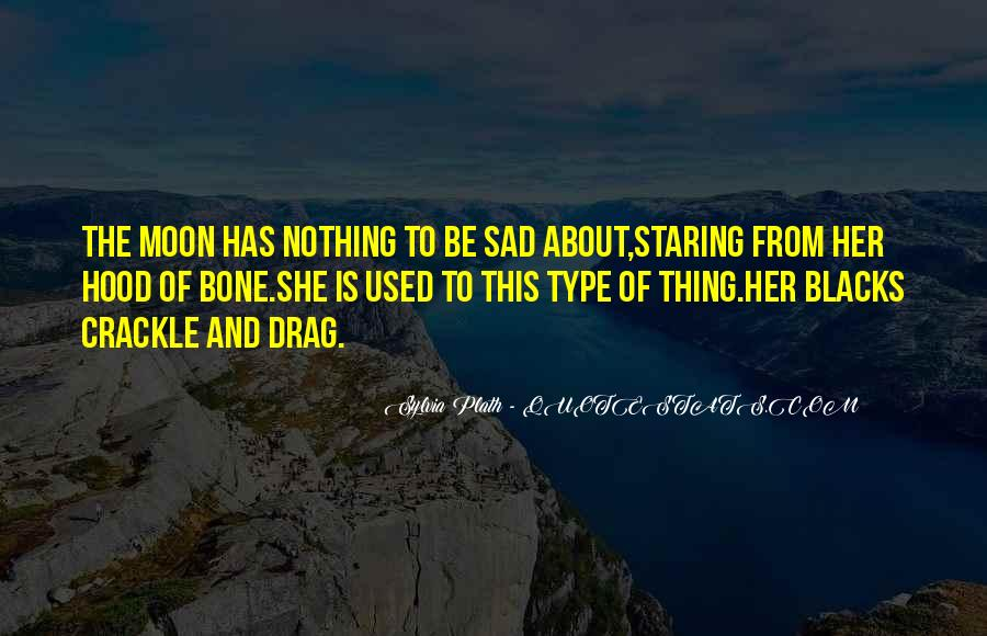 Quotes About Sad Moon #560059