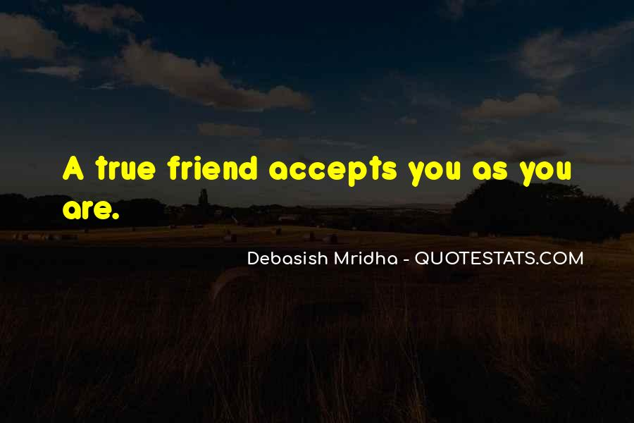 Quotes About A True Friend #113636