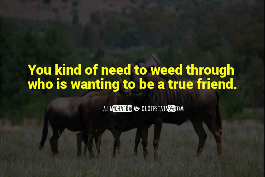 Quotes About A True Friend #120776