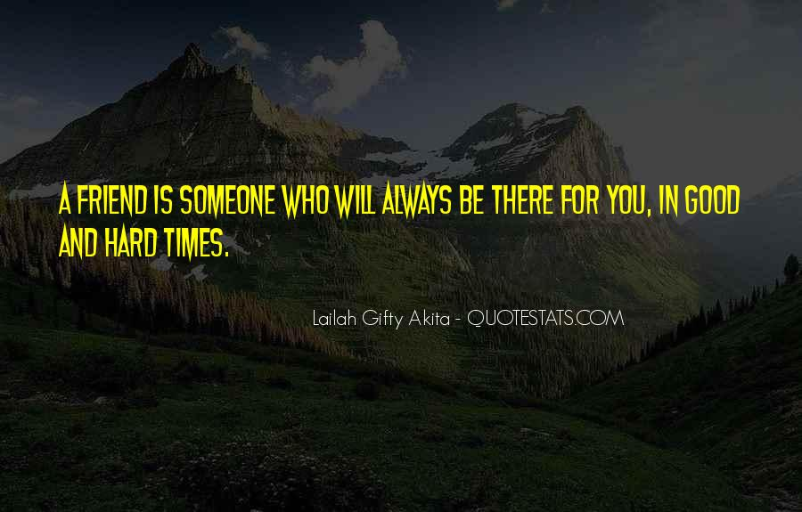 Quotes About A True Friend #131568
