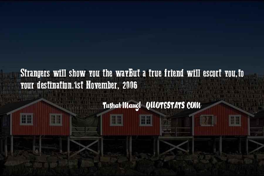 Quotes About A True Friend #158715