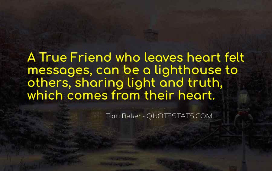 Quotes About A True Friend #167884