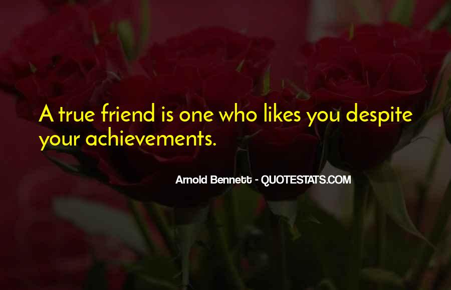 Quotes About A True Friend #198044
