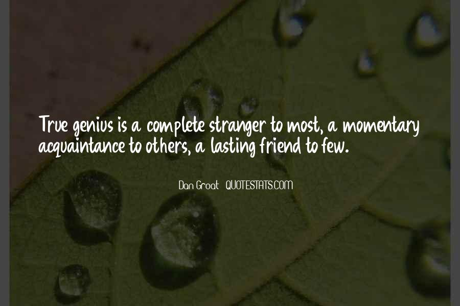 Quotes About A True Friend #230281