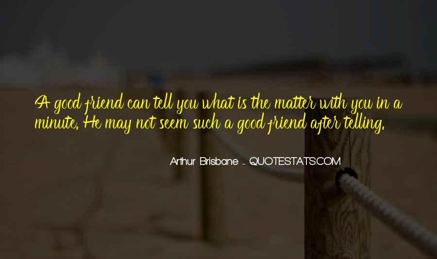 Quotes About A True Friend #245008