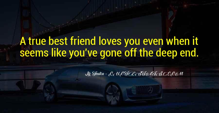 Quotes About A True Friend #260202