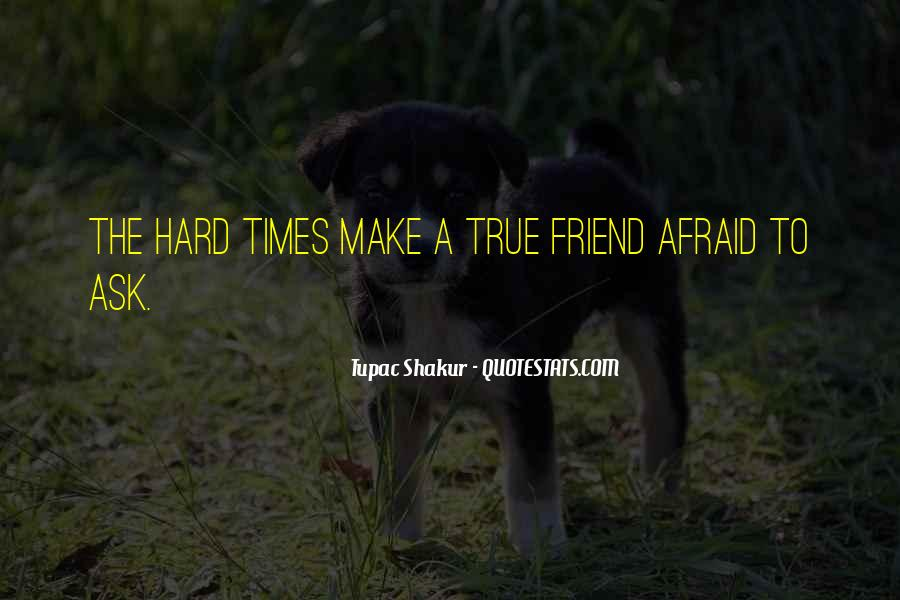 Quotes About A True Friend #33520