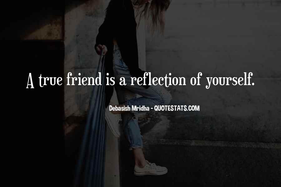 Quotes About A True Friend #346839