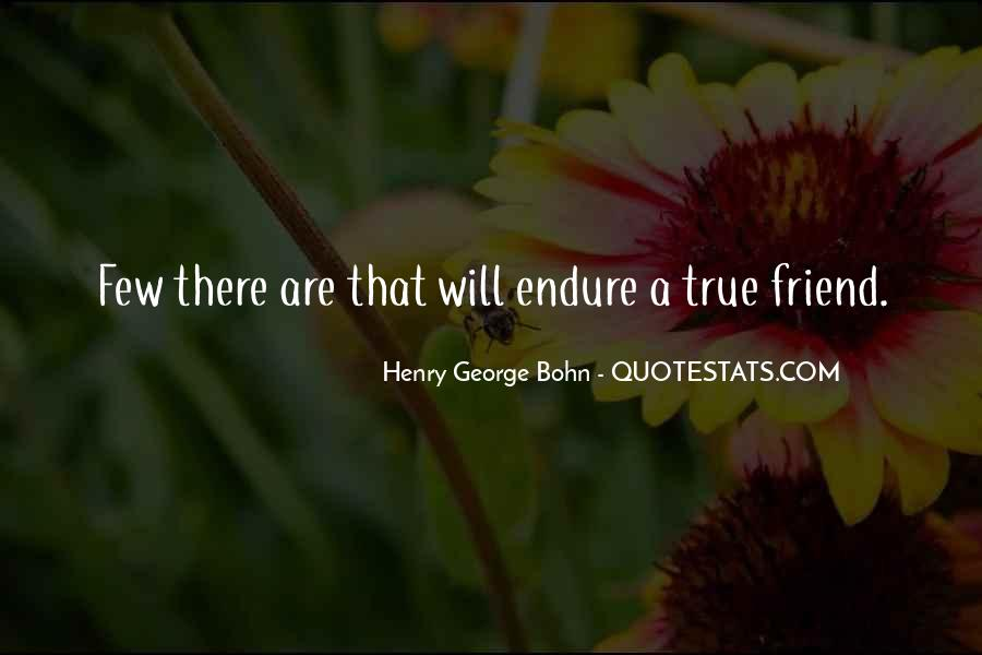 Quotes About A True Friend #374837