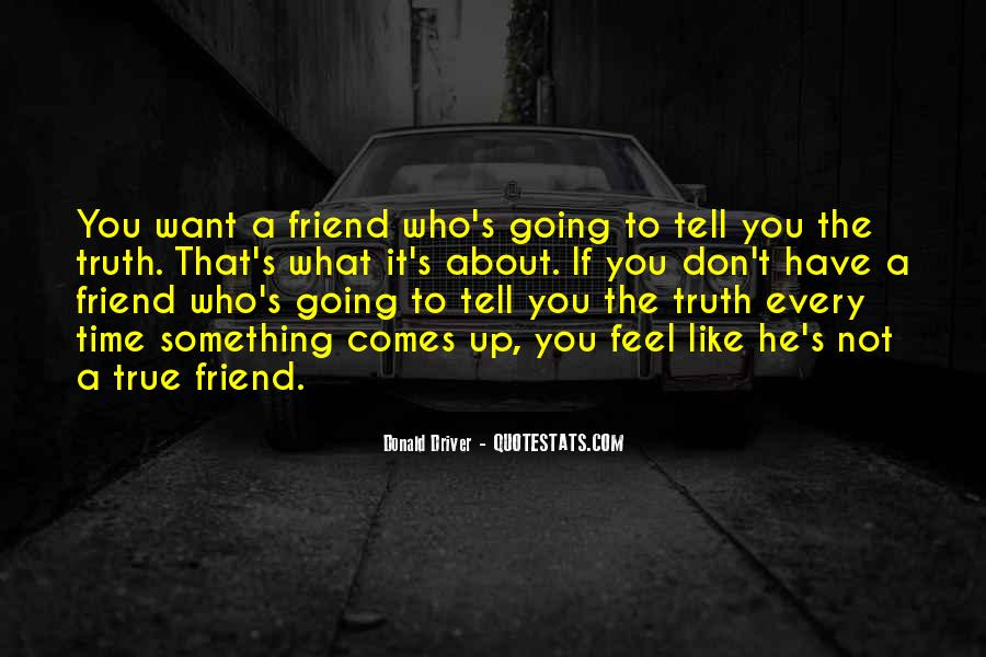 Quotes About A True Friend #435680
