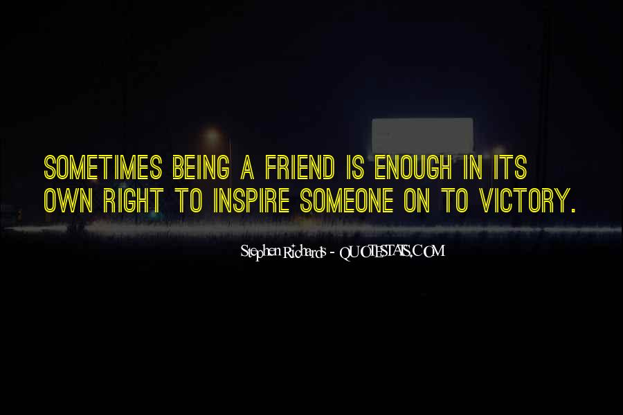 Quotes About A True Friend #438472