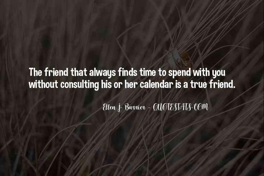 Quotes About A True Friend #447885