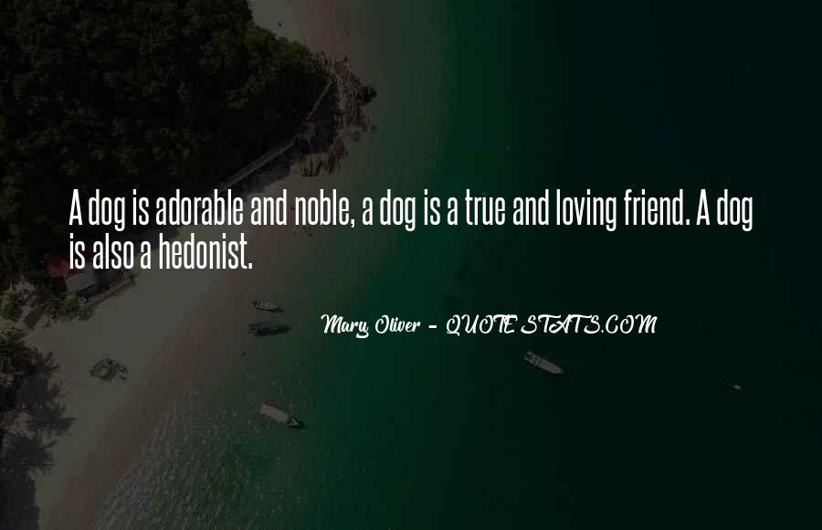Quotes About A True Friend #45713