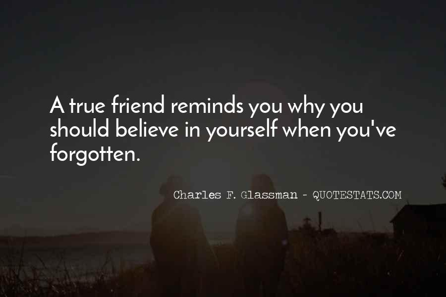 Quotes About A True Friend #572151