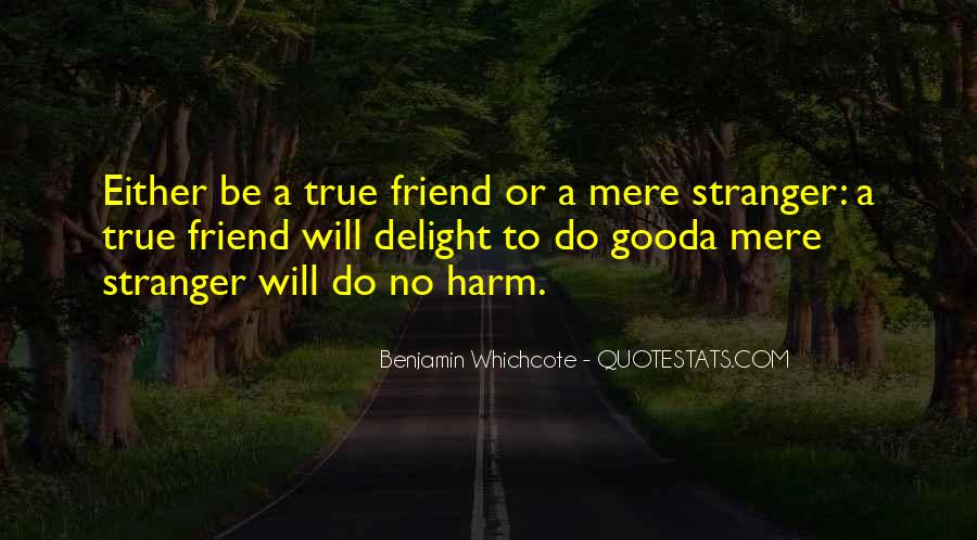 Quotes About A True Friend #604412