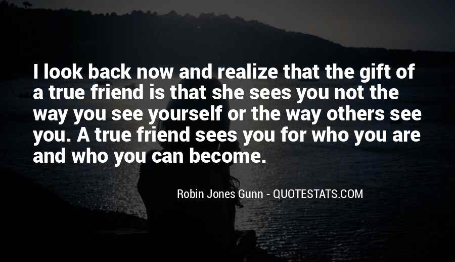 Quotes About A True Friend #611867