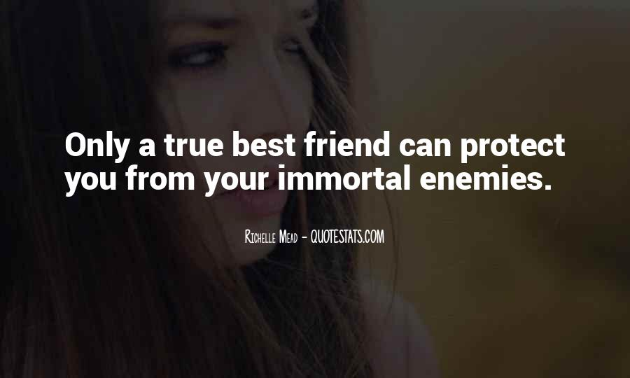 Quotes About A True Friend #72515