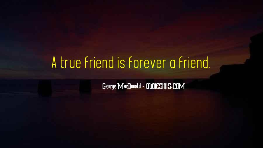 Quotes About A True Friend #86584