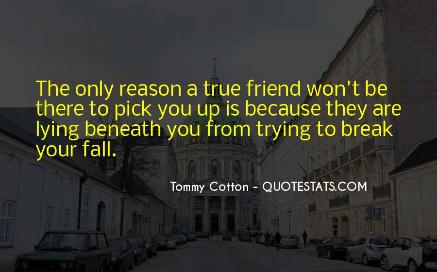 Quotes About A True Friend #88708
