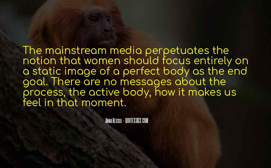 Quotes About The Media And Body Image #1772294