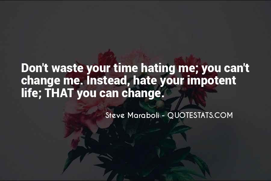 Quotes About Haters Hating On You #778936