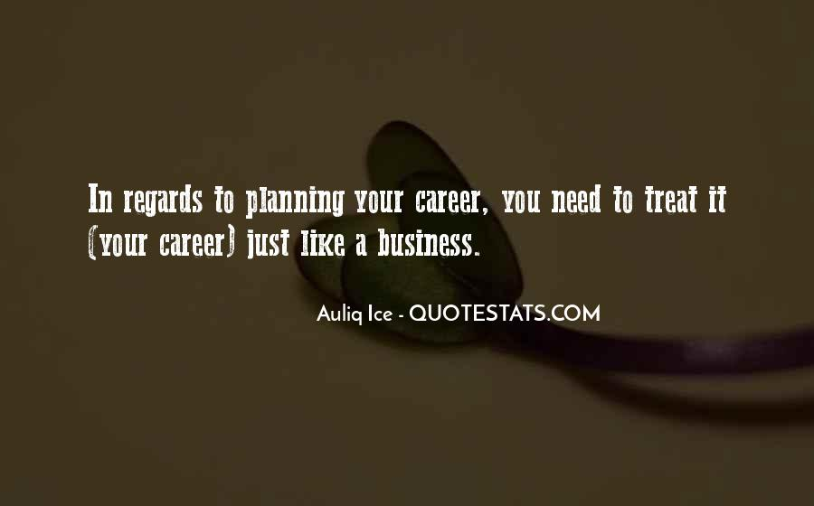 Quotes About Career Planning #1338440