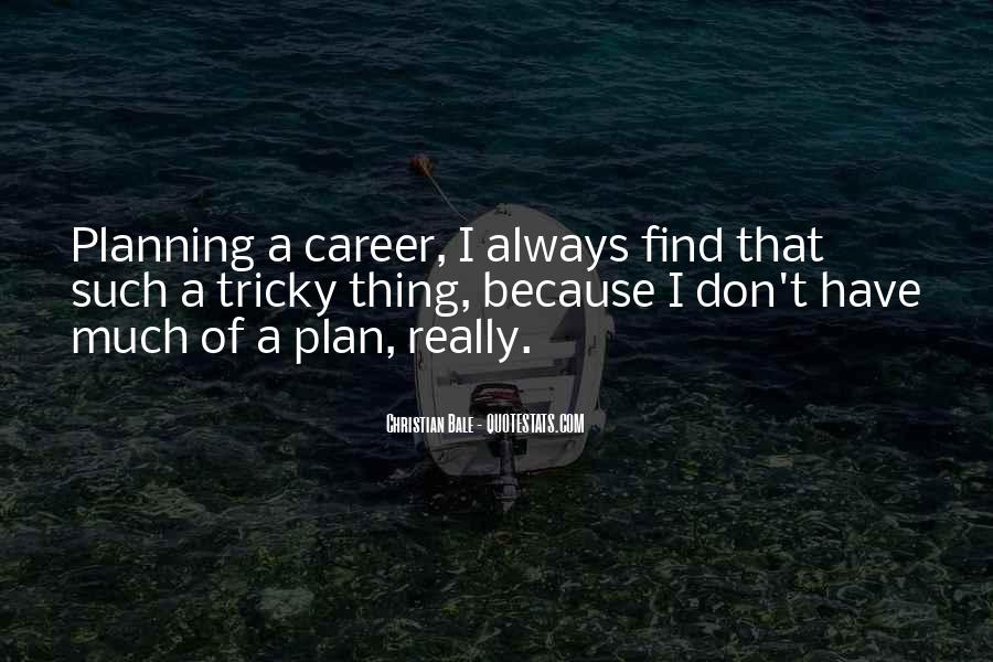 Quotes About Career Planning #529940