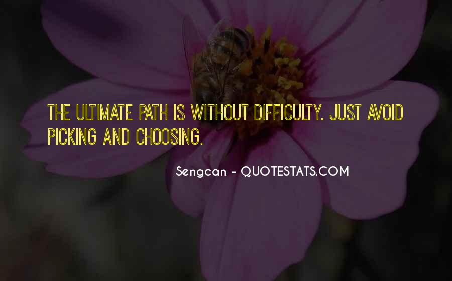 Quotes About Picking And Choosing #1827564