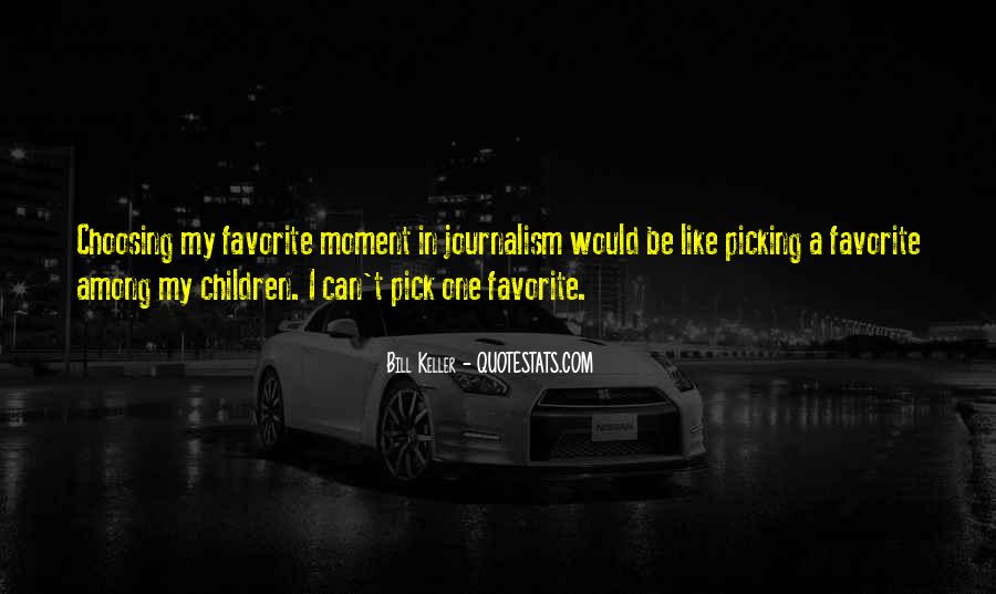 Quotes About Picking And Choosing #86136