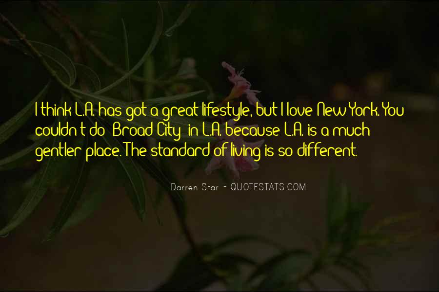 Quotes About Living In The City #102883