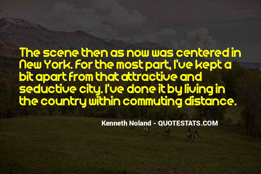 Quotes About Living In The City #1061577