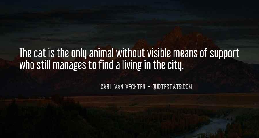 Quotes About Living In The City #1410432