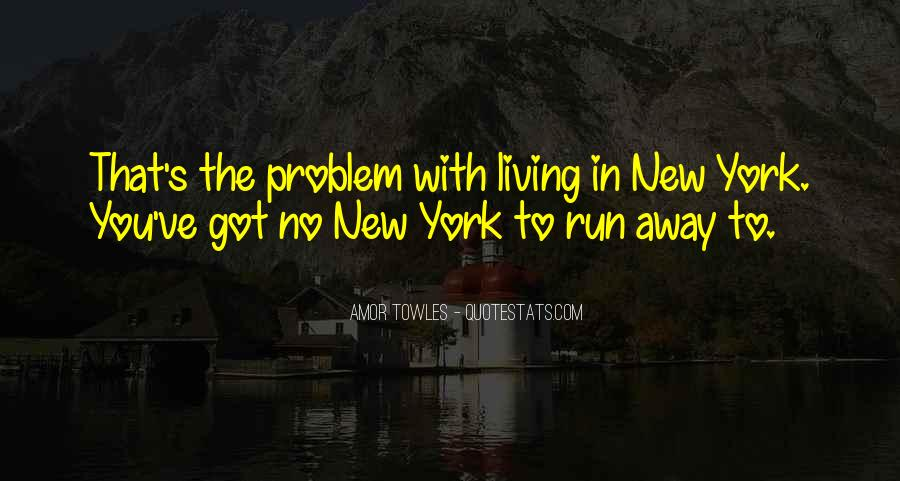 Quotes About Living In The City #142413