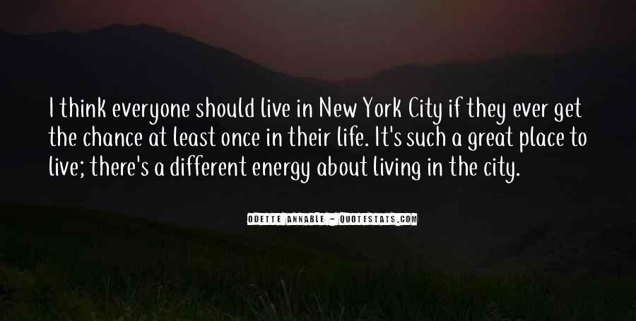 Quotes About Living In The City #155940