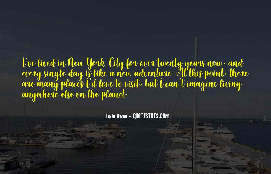 Quotes About Living In The City #467623