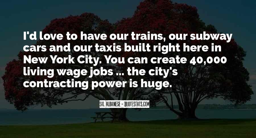 Quotes About Living In The City #636122