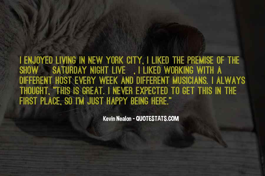 Quotes About Living In The City #724309