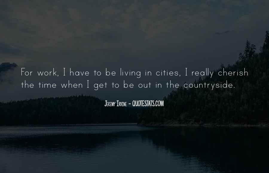 Quotes About Living In The City #745118