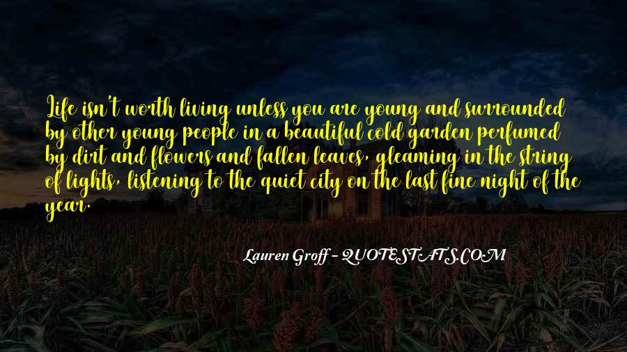 Quotes About Living In The City #760895