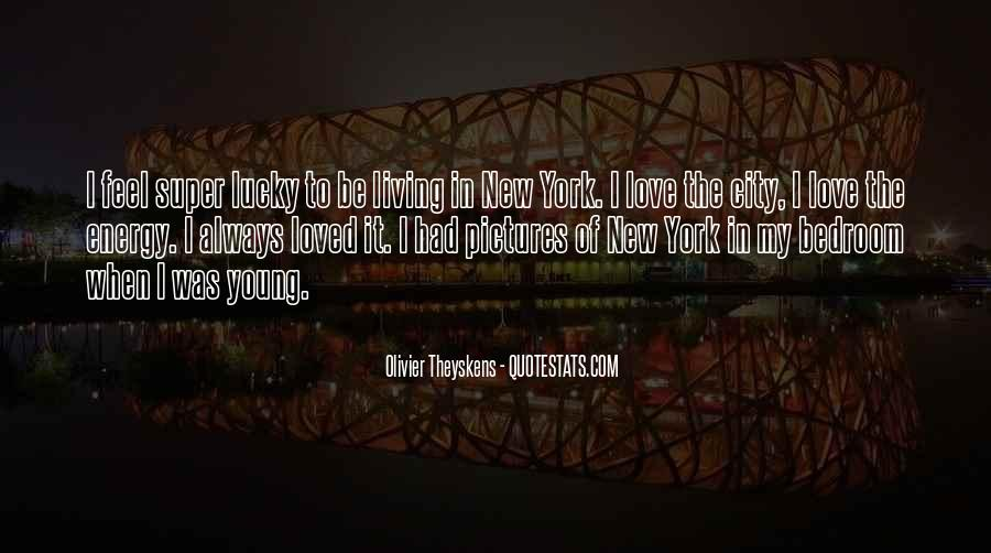 Quotes About Living In The City #81022