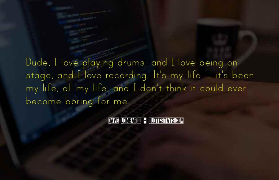 Quotes About Drums And Life #161298